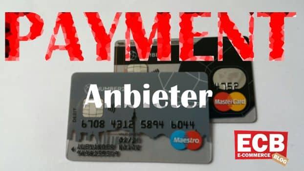 Payment Anbieter Übersicht.