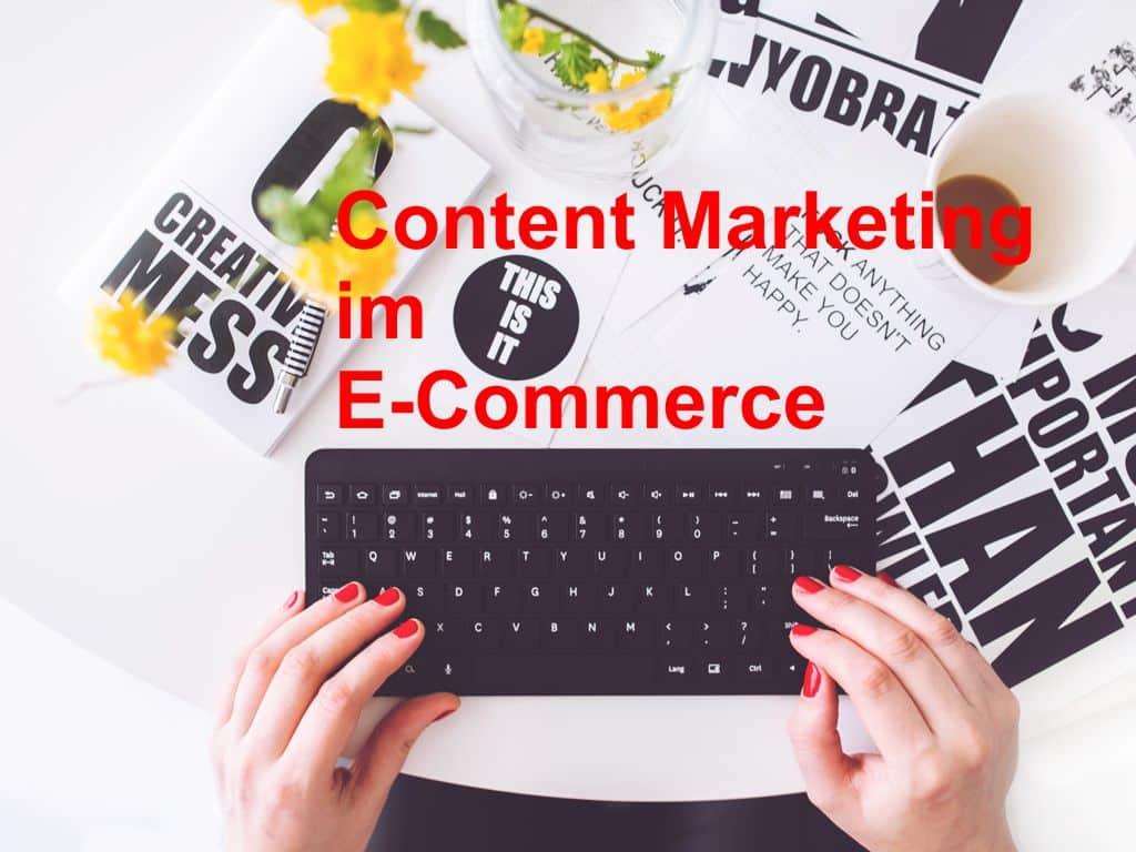 Content-Marketing im e-commerce