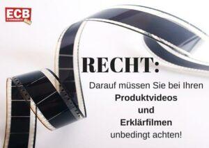Recht bei Produktvideos und Imagefilmen