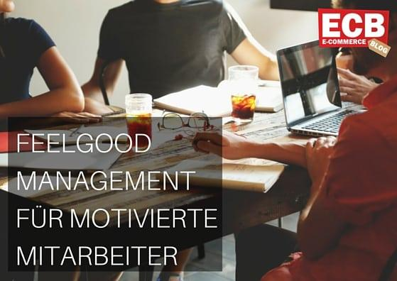 Feelgood-Management im Onboarding-Prozess