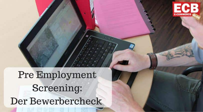 Pre Employment Screening als Bewerbercheck