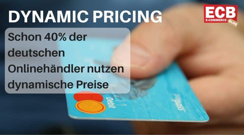 Dynamische Preise in 40% aller deutschen Online Shops
