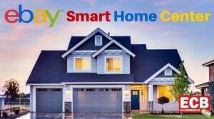 Ebay Smart Home Center