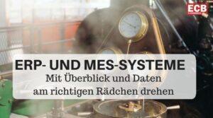 ERP- und MES-Systeme