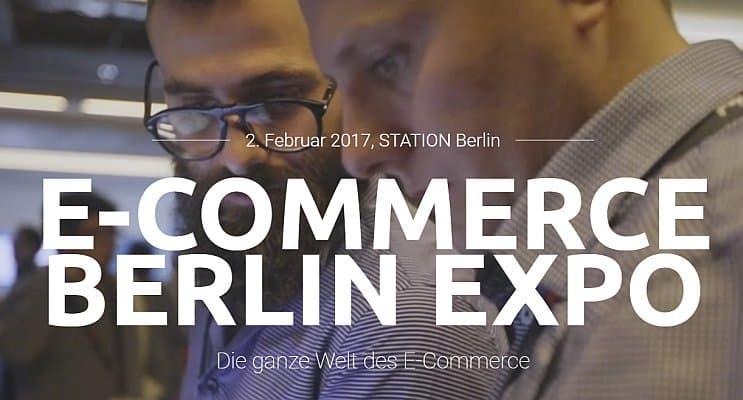 Die E-Commerce Expo 2018 in Berlin