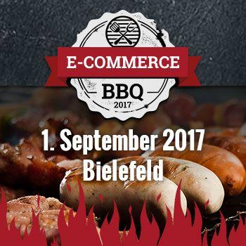 Das ECommerce Barbecue am 01. September 2017 in Bielefeld