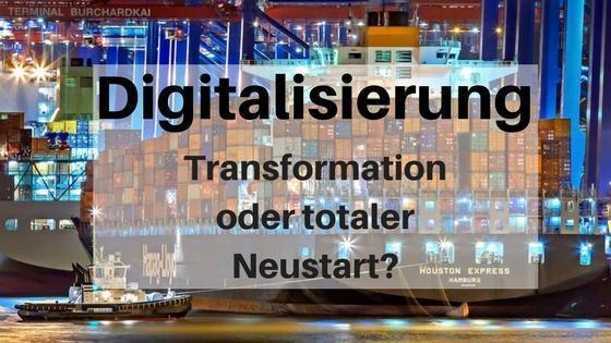 Digitaler Wandel oder Neustart?