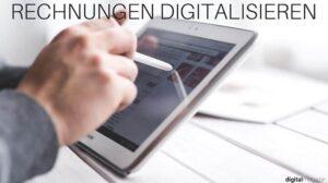 Rechnungen digitalisieren: das sollte beachtet werden
