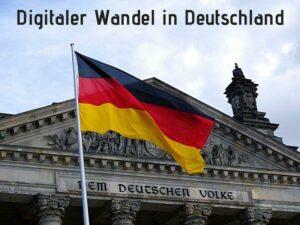 digitaler Wandel in Deutschland