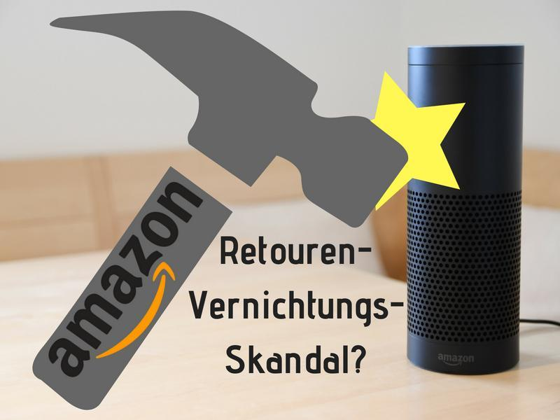 Amazons Retouren-Vernichtungs-Skandal