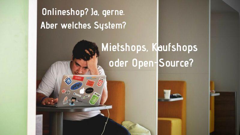 Die Auswahl des richitgen Onlineshopsystems