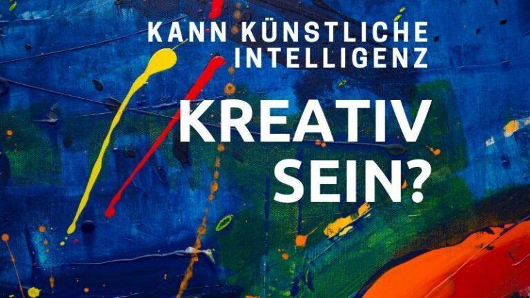 Wie kreativ kann künstliche Intelligenz (AI) sein?