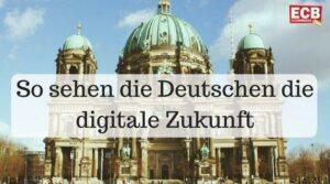 Digitale Zukunft Deutschland
