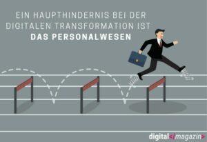 Digitaler Hürdenlauf – diese Hindernisse müssen Unternehmen bei der digitalen Transformation überwinden