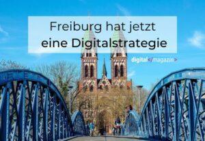Freiburgs Digitalstrategie