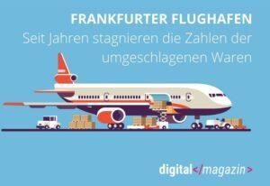 Frankfurter Flughafen profitiert zu wenig vom E-Commerce