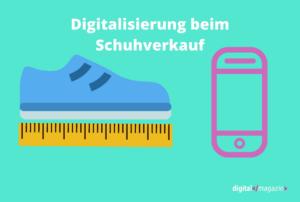 die Digitalisierung des Schuhhandels