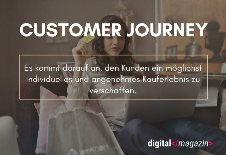 In den Kunden hineinversetzen – eine ganzheitliche Customer Journey ist gefragt