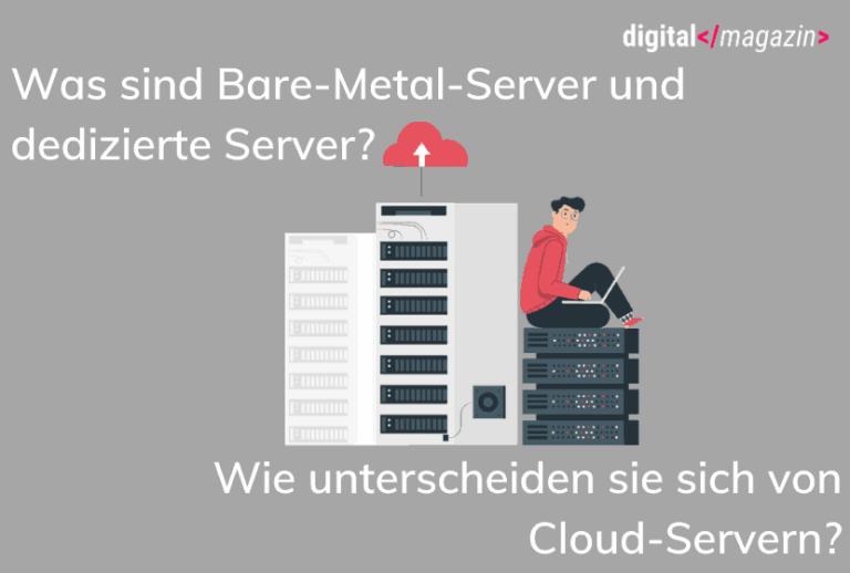 Was sind Dedizierte und Bare-Metal-Server?