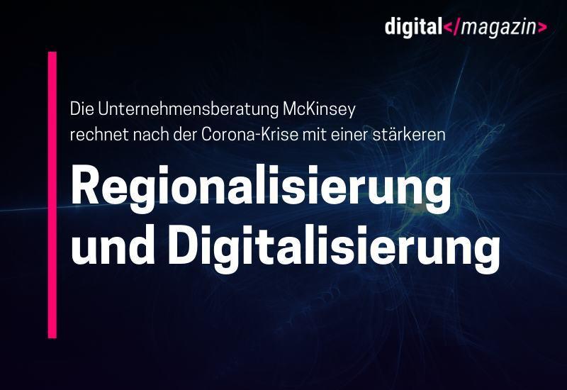 Trend zu Regionalisierung und Digitalisierung von dpa - 31.03.2020