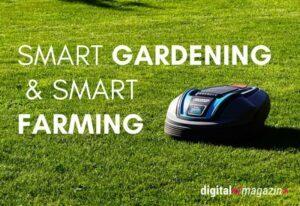 Smart Gardening & Smart Farming
