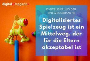 Spiel mit mir – wie die Digitalisierung die Spielzeugbranche verändert