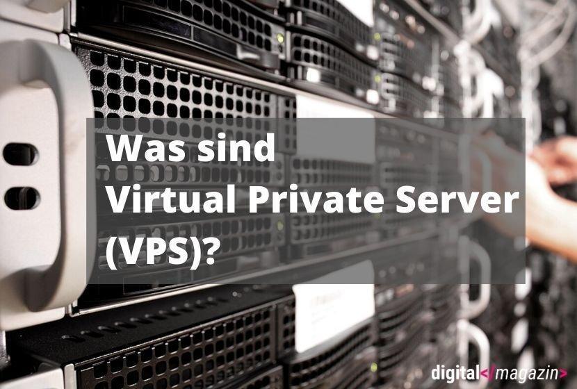 Was sind virtual private Server?
