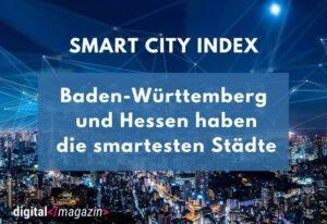 Immer mehr Smart Citys in Deutschland