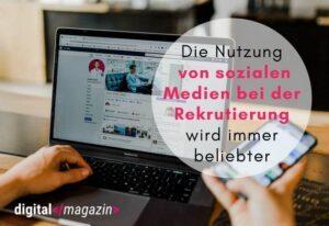 Social Media Recruiting: Erfolgreiche Talentsuche via Facebook, Instagram, LinkedIn & Co.