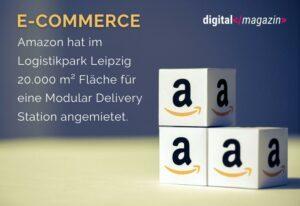 Modular Delivery Station – Amazon verstärkt sein Engagement in Deutschland
