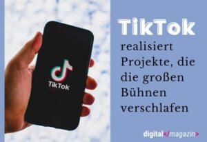 TikTok bringt die Digitalisierung in die Theaterwelt