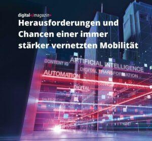 Herausforderungen und Chancen einer immer stärker vernetzten Mobilität