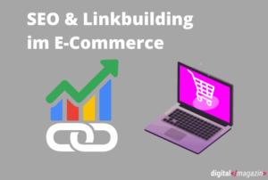 SEO & Linkbuilding im E-Commerce