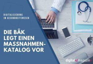 Bundesärztekammer stellt Forderungskatalog zur Digitalisierung vor