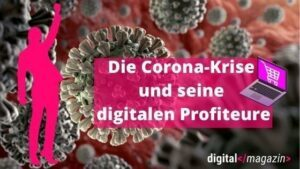 Digitale Profiteure der Corona-Krise
