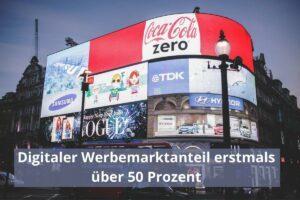 Werbung buchen - digitale Werbung weiter auf dem Vormarsch