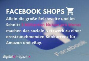Facebook Shops werden zum ernstzunehmenden Konkurrenten von Amazon und eBay