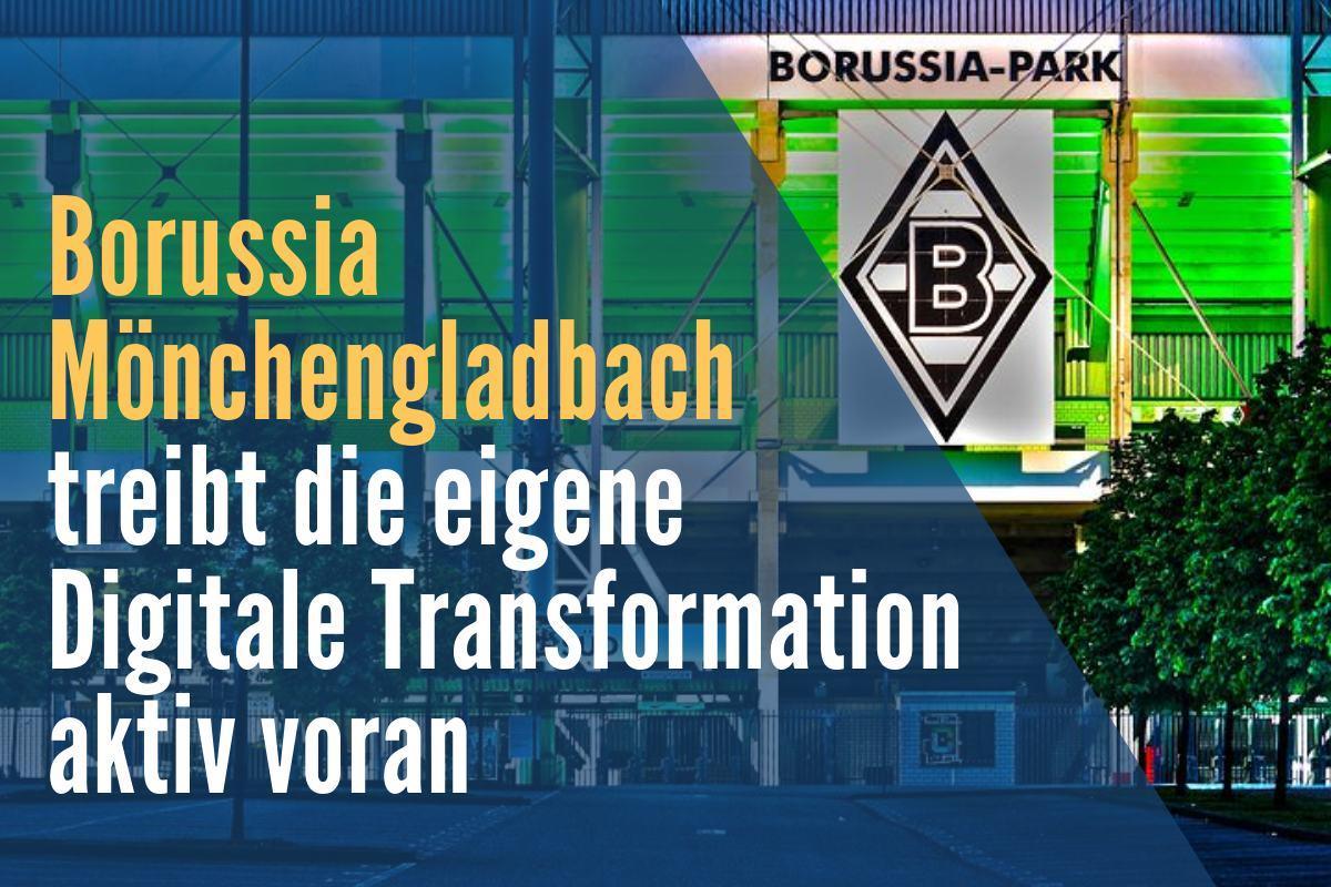 Innovationen im Fußball – Borussia Mönchengladbach setzt auf Digitalisierung
