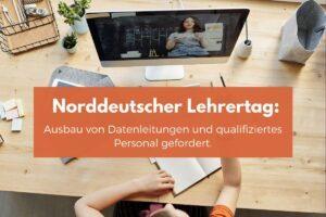 Bildungswesen besser behandeln – Norddeutscher Lehrertag fordert Einhaltung von Versprechen