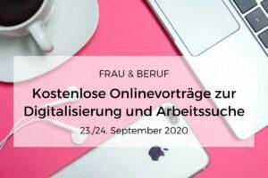 Arbeitssuche und Digitalisierung – zwei kostenlose Online-Vorträge informieren