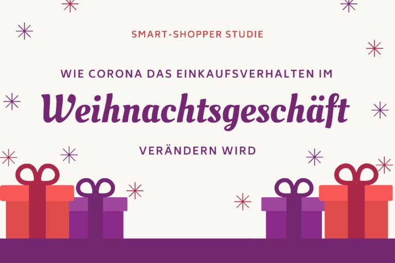 Weihnachtsgeschäft 2020 – digitale Verkaufskanäle gewinnen an Bedeutung