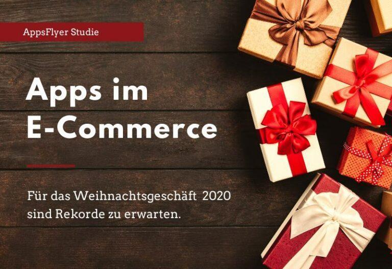 Marketing per App – das Weihnachtsgeschäft 2020 wird digital