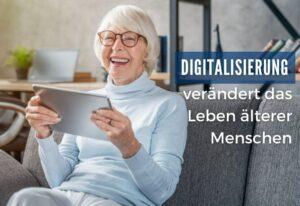 Menschenrechte im Alter – Digitalisierung schafft soziale Teilhabe