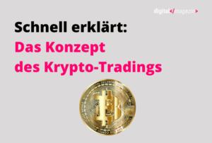 Das Konzept des Krypto-Tradings