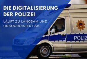 Polizei aus dem letzten Jahrhundert – Föderalismus erschwert die Digitalisierung der Exekutive