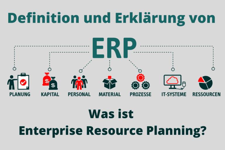 Definition und Erklärung ERP