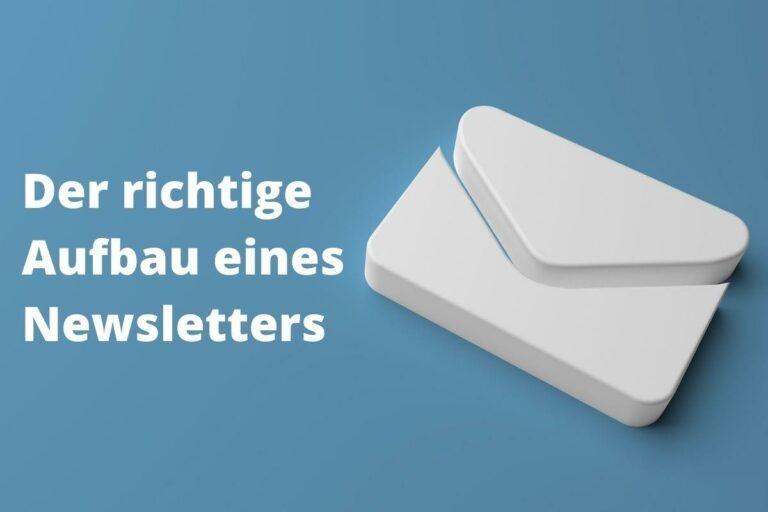Richtiger Aufbau eines Newsletters