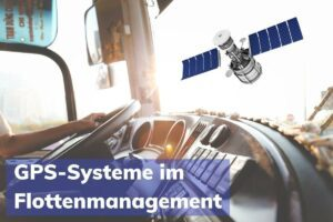GPS System Flottenmanagement