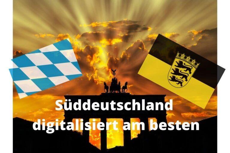 Süddeutschland Digitalisierung