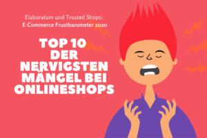 E-Commerce-Frustbarometer 2020